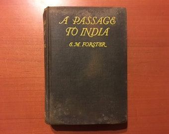 A Passage To India - E.M. Forster - 1924 Early U.S. Edition 7th Printing Classic Novel Vintage Book
