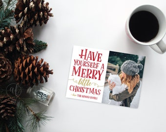 Have yourself a merry little christmas - Photo Christmas Card - Christmas Card - Photo Holiday card - photo card - christmas photo card