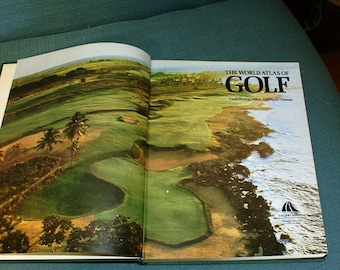 Golf Book--The World Atlas of Golf--Vintage Golf Book--Great Golf Courses Included--Great Father's Day Gift for the Golfer