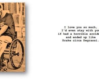 Drake/Degrassi I love you card