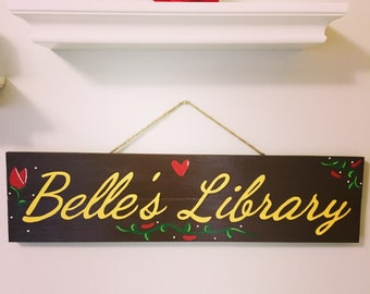 Beauty and The Beast - Belle's Library Wall Decor Sign