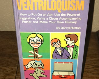 Ventriloquism by Darryl Hutton-Hardback Book-Fourth Printing, 1977-Vintage how-to ventriloquism book