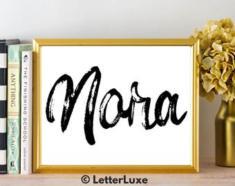 Nora Name Art - Printable Gallery Wall - Living Room Printable - Digital Print - Bedroom Decor - Last Minute Gift for Mom or Girlfriend