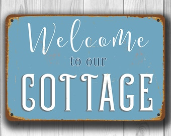 WELCOME To Our COTTAGE SIGN, Cottage Signs, Cottage Decor, Cottage Welcome Sign, Cottage Chic, Cottage Wall Decor, Cottage Home Decor, Signs