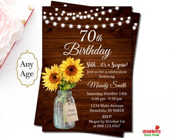 70th Birthday Invitation, Surprise Birthday Party Invitation, Sunflower Floral Rustic Mason Jar, Personalized Printable Invitation, A70