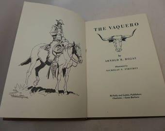 The Vaquero - Vintage The Vaquero Book - Children's Book - Childs Cowboy Book - Childs Western Book