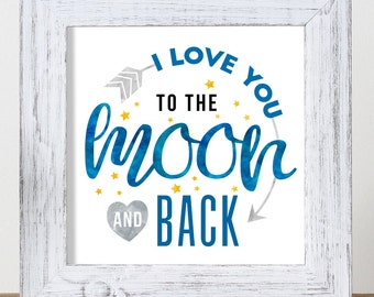 Nursery Wall Art for Kids Bedrooms - Baby Art - To the Moon and Back - Art For Kids - Quotes for Kids - Love Quotes - Typography Art