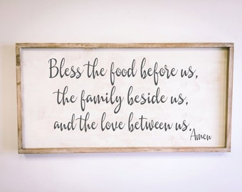 Bless the food before us, the family beside us and the love between us, 18x36, Framed Wood sign