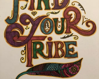 Find Your Tribe Ink Drawing Wall Art Print of Original Ink Drawing - Limited Edition Signed Illustration