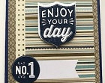 Enjoy Your Day Greeting Card