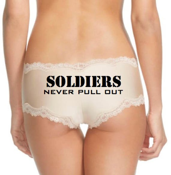 Soldiers Never Pull Out / FAST SHIPPING / Navy Wife / Navy Girlfriend / Military Underwear / Panties