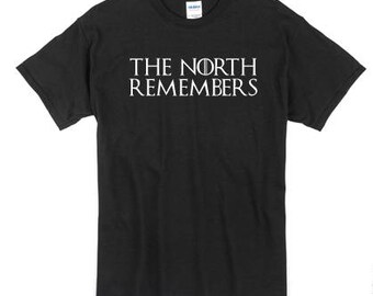 The North Remembers / Game of Thrones T Shirt