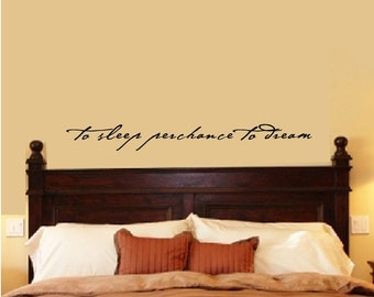 Superior Bedroom Wall Decal Bedroom Decor Shakespeare Quote To Sleep Perchance To  Dream Vinyl Wall Quote Wall