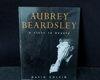 Aubrey Beardsley A Slave to Beauty Vintage Art Book - 1998 Beardsley's Prints - Decadent Artists - Oscar Wilde Era