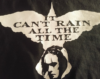 It can't rain all the time crow t shirt