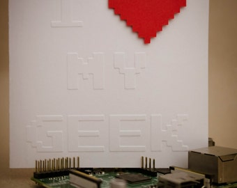 Geeky Card - 8-Bit / Pixel I Heart My Geek Embossed Valentine's day