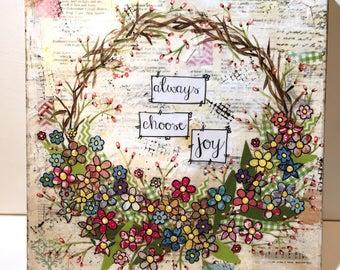 Joy Mixed Media Wreath, Spring Color Wreath, Canvas Wreath, Always Choose Joy