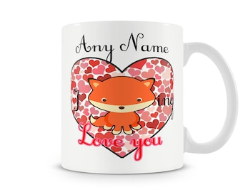 I foxing love you mug - For him or her.
