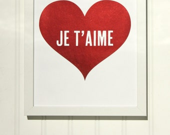 Je T'Aime, I Love You Red Foil Heart Print / Valentine's Day Gift / Nursery Print / French Quote Print / Love Quote / Heart Print