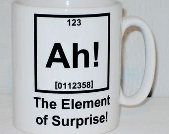 Ah! The Element Of Surprise Mug Can Be Personalised Great Science Chemistry Teacher Student Periodic Table Gift