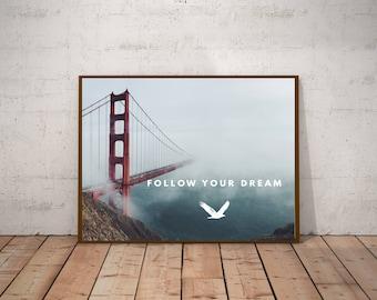 Follow your dreams | 8X10