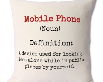 phone addict,mobile phone lover,tech lover,funny gift,pillow with quotes,humour cushion,sarcastic,technology lover,sarcasm cushion,cushion