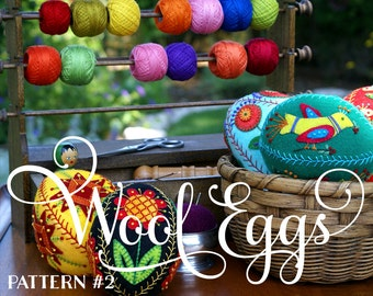 Appliqued and Embroidered Wool Eggs 2: Ewe-niversity Heirloom Pattern