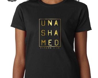 UNASHAMED christian t-shirt, unashamed, unashamed tshirt, christian tshirt
