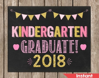 Girl Pink and Gold KINDERGARTEN GRADUATION Sign,Kindergarten Graduate,Instant Downlaod, Photo Prop,School Chalkboard,Printable