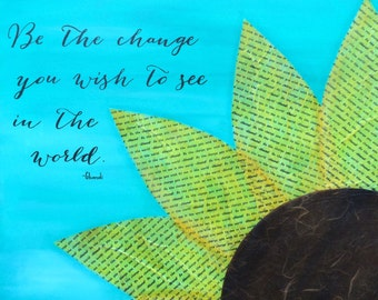 Be The Change / Mixed Media