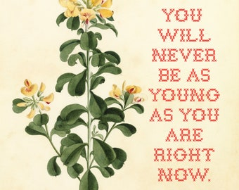 Subversive Botanicals: You will never be as young as you are right now