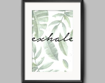 Exhale, Botanical, tropical leaves Home Print, Scandinavian Wall art, A4 8x10inch or A5, Quality PaperA3