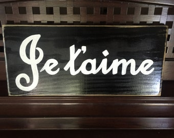 Je t'aime French I Love You Sign Plaque Parisian Valentines Day Anniversary Rustic Cottage Farmhouse Hand Painted Wooden U Pick Colors