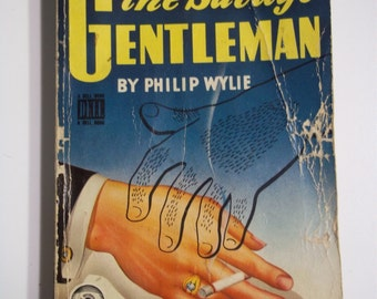 The Savage Gentleman by Philip Wylie Dell Mapback #85 (1932) Vintage Mystery Paperback