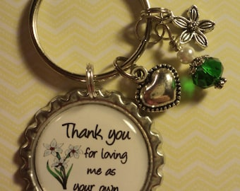 Thank you for loving me as your own key chain with charms