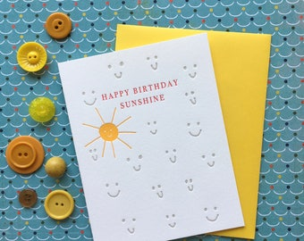 Happy Birthday Sunshine - letterpress
