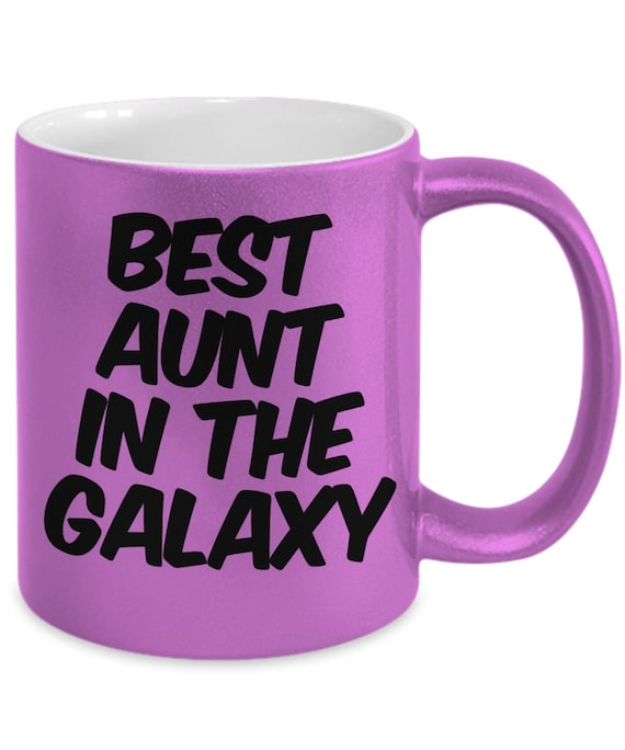 Coolest aunt gifts  Best Aunt in the Galaxy  Coffee or Tea mug
