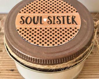 FRIEND 4 oz CANDLE - soul sister