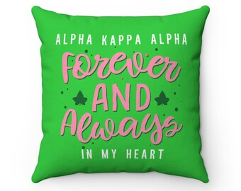 Alpha Kappa Alpha Always And Forever In My Heart Decorative Pillow