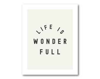 Life Is Wonder Full 22 x 28 in. nursery print for digital download