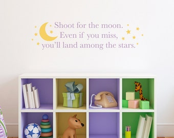 Shoot for the moon Wall Decal - you'll land among the stars Decal - Moon & stars wall art - Moon Decal - Medium