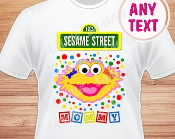 Sesame Street, Mommy. Zoe Digital File. Printable Iron on Transfer. Family Birthday Shirts. Instant Download.
