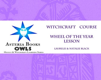 Wheel of the Year Lesson PDF Eclectic Witchcraft Course from Occult Witchcraft and Learning Series by Asteria Books