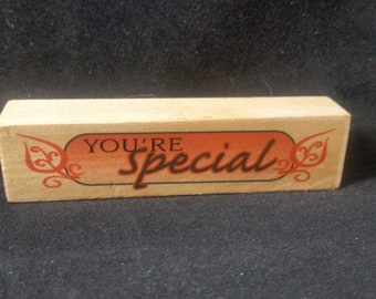 You're Special Rubber stamp Used