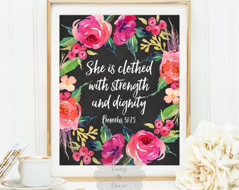 She is clothed with strength and dignity Proverbs 31:25 Bible verse Christian quote Scripture print typography printable verse home decor