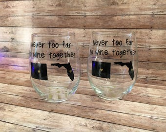 Never Too Far To Wine Together, Stemless Wine Glass Set