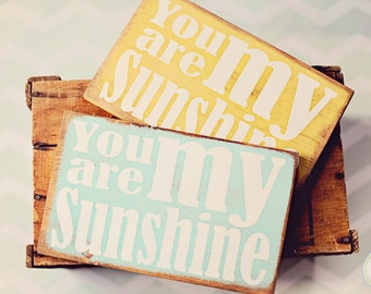 You Are My Sunshine Typography Primitive looking pine wood Sign