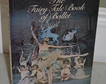 BOOK SALE! Vintage Hardback Book: The Fairy Tale Book of Ballet (Rosanna Hansen) 1980
