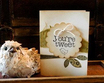 A Little Birdie Told Me You're Tweet  Vintage Inspired Card