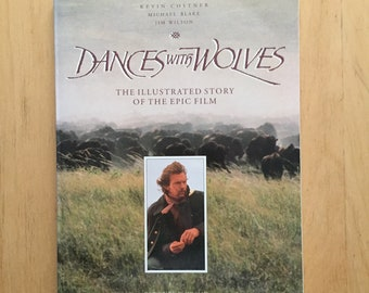 Vintage Dances With Wolves Illustrated Story of the Epic Film Kevin Costner Book